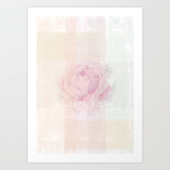 SWEET ROSE Art Print