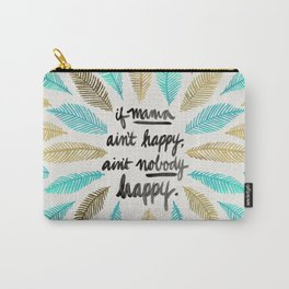 If Mama Ain't Happy – Turquoise & Gold Palette Carry-All Pouch