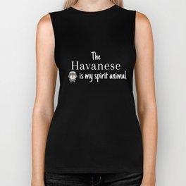 The Havanese Is My Spirit Animal Biker Tank