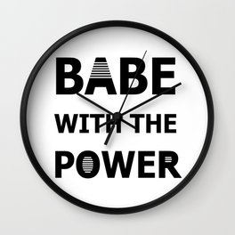 Babe With The Power Wall Clock