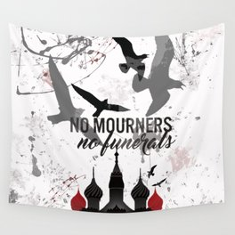 No mourners, No funerals - Six of crows Wall Tapestry