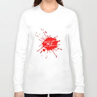 shaun of the dead Long Sleeve T-shirts featuring Shaun oF The Dead  |  You've Got Red On You... by Silvio Ledbetter