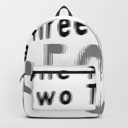 One Tequila Two Tequila Three Tequila FLOOR Backpack
