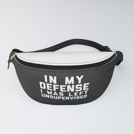 Left Unsupervised Funny Quote Fanny Pack