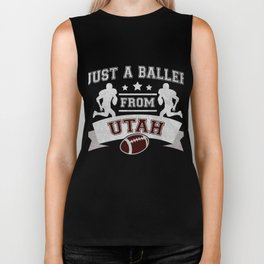 Just a Baller from Utah Football Player Biker Tank
