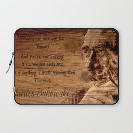 Charles Bukowski - wood - quote Laptop Sleeve