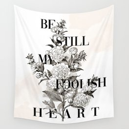 Foolish Heart Wall Tapestry
