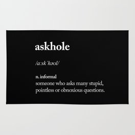 Askhole black and white contemporary minimalism typography design home wall decor bedroom Rug