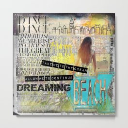 Continue Dreaming Metal Print