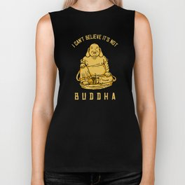 I Can't Believe It's Not Buddha Biker Tank