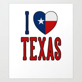I Love Texas Art Print