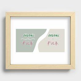 Organic As Fuck Recessed Framed Print