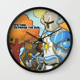 Have you praised the Sun today? Wall Clock