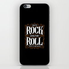 Lets Rock and/or Roll iPhone & iPod Skin