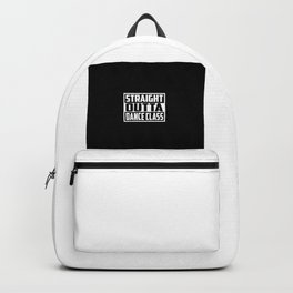straight outta dance class funny quote and saying Backpack