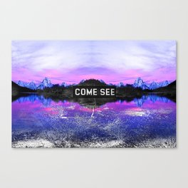 _COME SEE Canvas Print