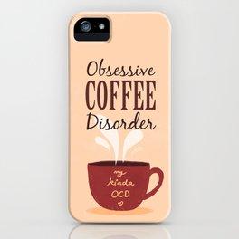 Coffee Addict Forever iPhone Case