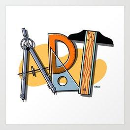 A-R-T Spells Art! Art Print