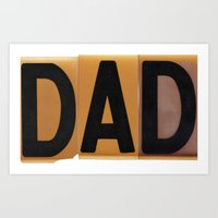 dad Art Prints featuring DAD by NevFina