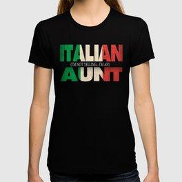 Funny Italian Aunt Gift Not Yelling Italian Flag T-shirt