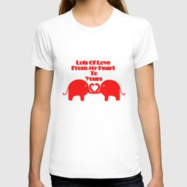 From My Heart To Yours - Valentines T-shirt