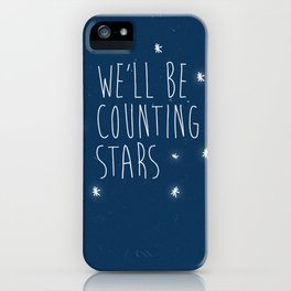 We'll be counting stars  iPhone Case
