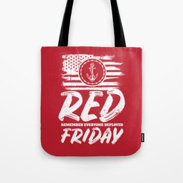 Remember Deployed Red Friday Navy Anchor Tote Bag