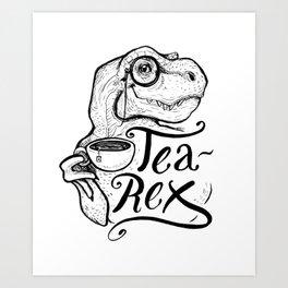 Tea-Rex Art Print