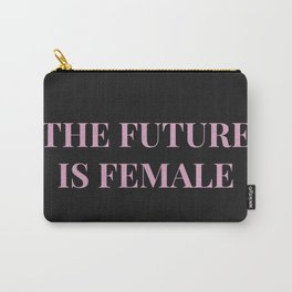 The future is female black-pink Carry-All Pouch