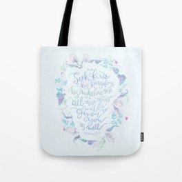 Seek First His Kingdom - Matthew 6:33 Tote Bag