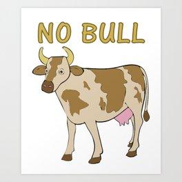 No Bull Art Print
