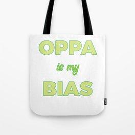 Famous & Fabulous Bias Tshirt Design Oppa is my bias Tote Bag
