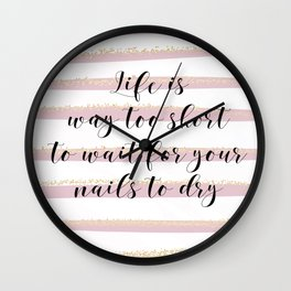 Life is Too Short | Pink Stripes by J.Avery Design Wall Clock