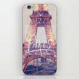 let's go to paris iPhone Skin