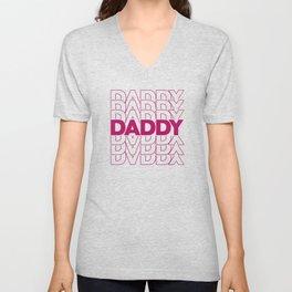 Daddy ddlg, bdsm, submissive, abdl, brat, daddy, kinky, fetish, sub, slave, ageplay, dominant Unisex V-Neck