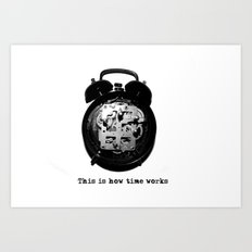 How time works Art Print