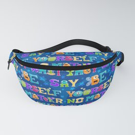 Be Yourself - Blue Pattern Fanny Pack