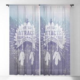 Your Vibe Attracts Your Tribe - Foggy Forest Sheer Curtain