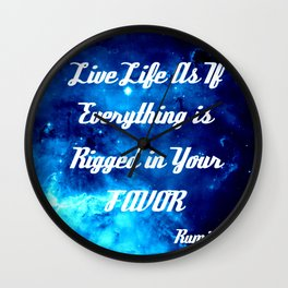 Everything Is Rigged - Rumi Inspirational Quote Wall Clock