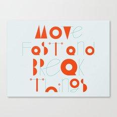 Move Fast Canvas Print