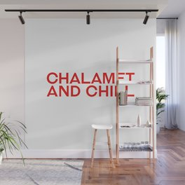 CHALAMET AND CHILL Wall Mural