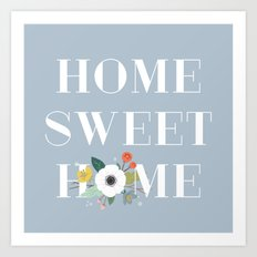 Floral Home Sweet Home - in Dusty Blue Art Print
