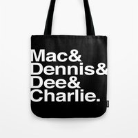always sunny Tote Bags featuring Always. by Mike D.