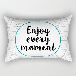 Enjoy every moment Rectangular Pillow