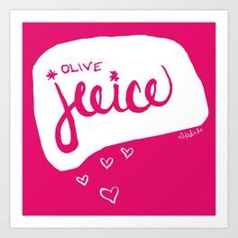 Olive Juice Art Print