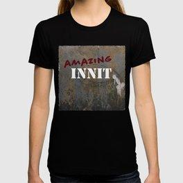Amazing Innit T-shirt