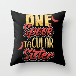 Funny Sister Spook Halloween Costume Gift Throw Pillow