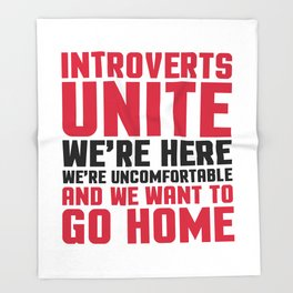 Introverts Unite Funny Quote Throw Blanket