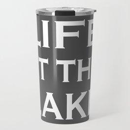Life At The Lake - Grey and White Travel Mug