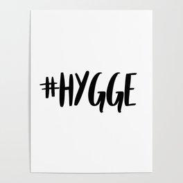 #hygge - scandi quote trend hashtag Poster